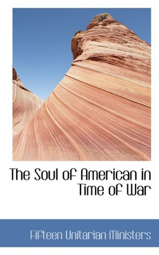 The Soul of American in Time of War