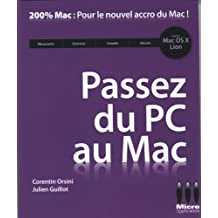 Passez du PC au Mac : Avec Mac OS X Lion