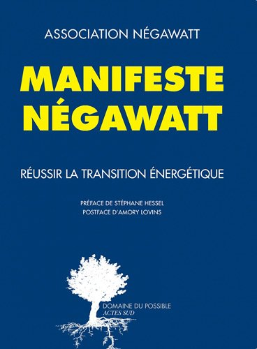 Manifeste Ngawatt - Russir la transition nergtique