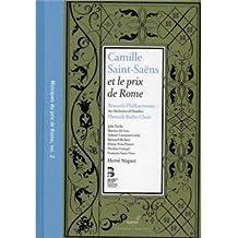 Camille Saint-Saëns et le prix de Rome [Buch + CD]