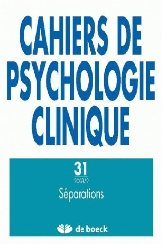 Cahiers de Psychologie Clinique 2008/2 - N.31 Separations