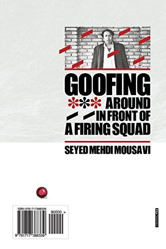 Goofing Around in Front of a Firing Squad: DalghakBazi Joloye Jukheye Edam