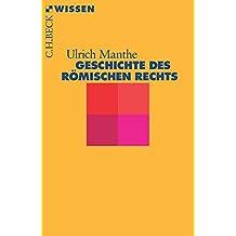 Geschichte des römischen Rechts (Beck'sche Reihe)