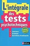 L'intégrale des tests psychotechniques - 2019/2020...