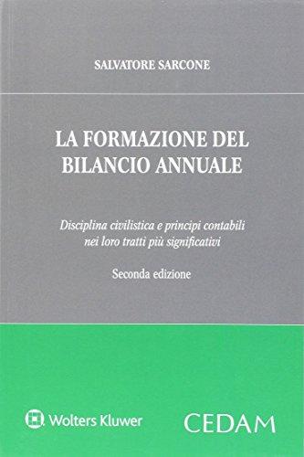 la-formazione-del-bilancio-annuale-disciplina-civilistica-e-principi-contabili-nei-loro-tratti-piu-s
