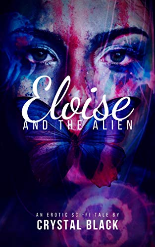 Eloise and the Alien (Maidens and Monsters Book 6) (English Edition)