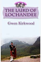 The Laird of Lochandee: The Lochandee series Kindle Edition