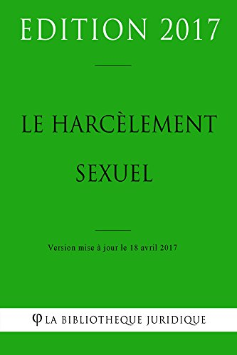 Le harcèlement sexuel (French Edition)