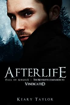 Afterlife: a Fall of Angels novelette (English Edition) von [Taylor, Keary]