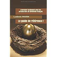 S'enrichir facilement avec les aristocrates du dividende français