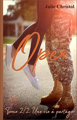 Opex: Tome 2/2 : Une vie à partager