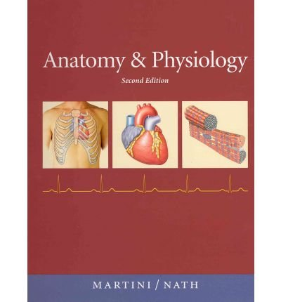 [(Anatomy & Physiology (text Component))] [Author: Frederic H. Martini] published on (April, 2010)