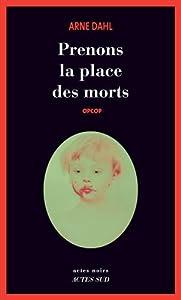"""Afficher """"Opcop / Prenons la place des morts"""""""