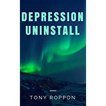 Depression Uninstall (The Uninstall Book 5)