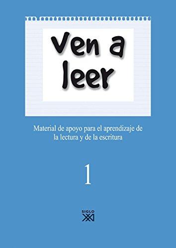 Ven a leer, 1. Material de apoyo para el aprendizaje de la lectura y la escritura por Amalia Arlandis