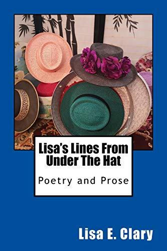 Lisa's Lines from Under the Hat por Lisa E Clary