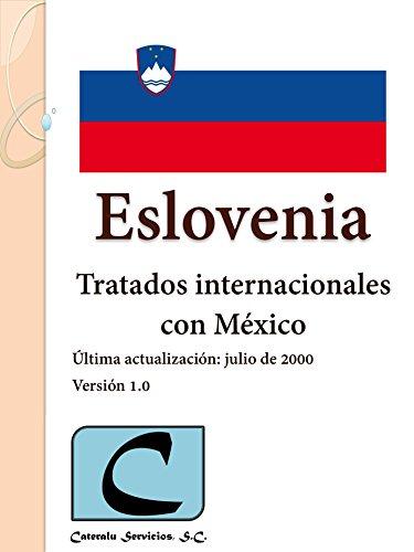 Eslovenia - Tratados Internacionales con México
