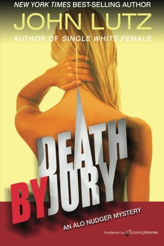 Death by Jury: Alo Nudger Series: Volume 9