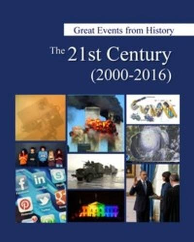 The 21st Century, 2000-2016 (Great Events from History)