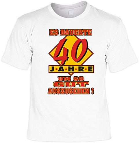 Herren Funshirt - T-Shirt - Geschenk 40.Geburtstag - Farbe: Weiss - Motiv: Es dauerte 40 Jahre um so gut auszusehen Weiß