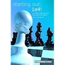 Starting Out: 1e4: A reliable repertoire for the improving player (English Edition)