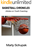 Basketball Chronicles: Articles on Youth Coaching (English Edition)