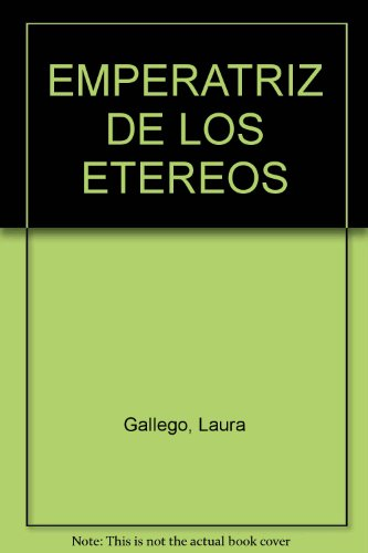 Descargar Libro La Emperatriz de los Etéreos de Laura Gallego García