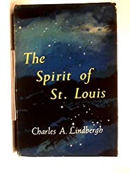 The Spirit of St. Louis by Charles A. Lindbergh (1981-01-01)