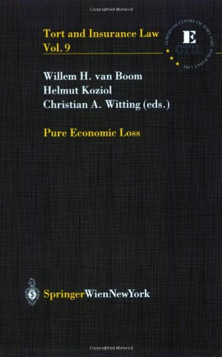 Pure Economic Loss (Tort and Insurance Law, Band 9)