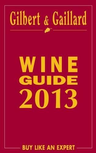 Gilbert et Gaillard wine guide 2013