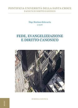 Fede, Evangelizzazione e Diritto Canonico di [Martínez-Echevarría, Íñigo]