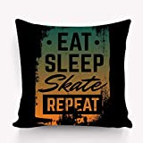 hyjhytj Copricuscini e federe Pillow Case Quote typographical Background Eat Sleep Skate Repeat Skateboard Minimalistic Style Grunge Vintage Fonts Template 18 * 18 inch