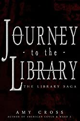 Journey to the Library [The Library Saga] (English Edition)