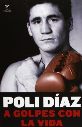 A golpes con la vida by Poli Díaz(1905-07-05)