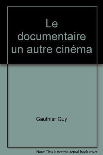 Le documentaire un autre cinma