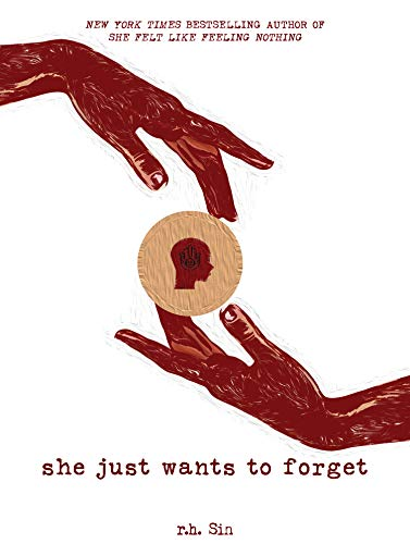 She Just Wants to Forget (English Edition)