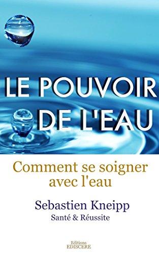 Le Pouvoir de l'Eau, Comment se soigner avec l'eau (traduit)
