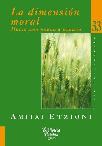 La dimensión moral (Biblioteca Palabra nº 33) por Amitai Etzioni