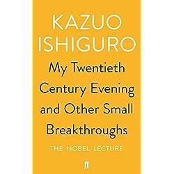 My Twentieth Century Evening And Other Small Break