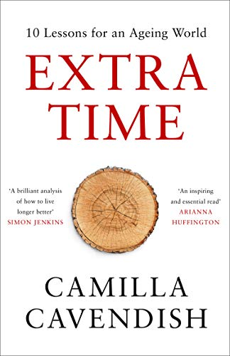 Extra Time: 10 Lessons for an Ageing World for sale  Delivered anywhere in UK