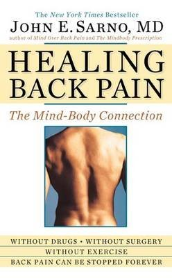 (HEALING BACK PAIN: THE MIND-BODY CONNECTION) BY SARNO, JOHN E.(AUTHOR)Paperback Feb-2010