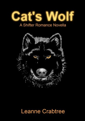 Cat's Wolf (A Shifter Romance Novella Book 1) (English Edition)
