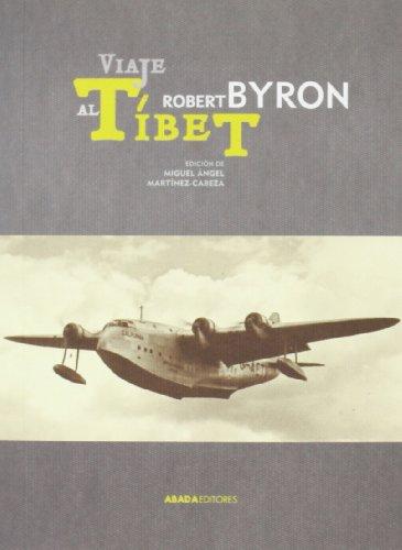 Viaje Al Tíbet (Voces) por Robert Byron