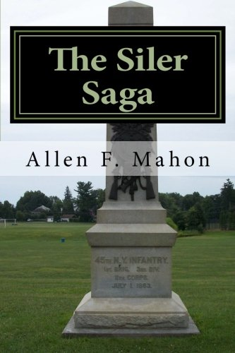 The Siler Saga: A Novel of the American Civil War