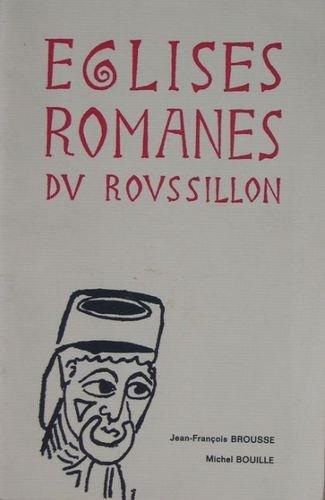 Eglises Romanes du Roussillon
