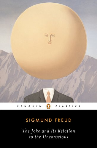 The Joke and Its Relation to the Unconscious (Penguin Classics)