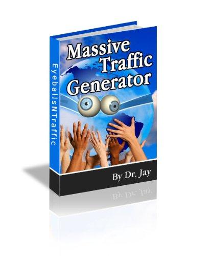 Massive Traffic Generator: Internet Marketing (English Edition)
