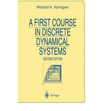 [ { A First Course in Discrete Dynamical Systems (1996. Corr. 2nd Printing 2000) } ] BY ( Author ) Aug-2000 [ Paperback ]