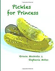 Pickles for Princess