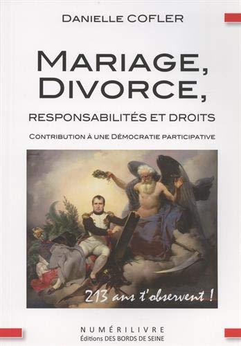 Mariage, divorce, responsabilités et droits